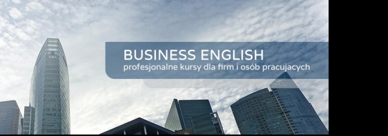Business English – to potrzeba